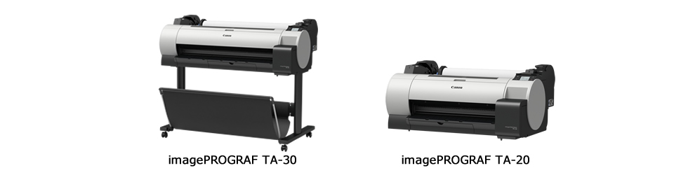 "新製品 ""imagePROGRAF TA-30/TA-20"""